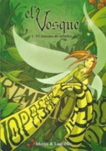 El-Vosque-Laurielle-y-Morán-e1337194317352