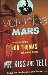 veronica mars. Mr Tell And Kiss
